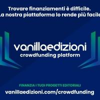 Vanillaedizioni lancia una piattaforma di crowdfunding  per i progetti editoriali