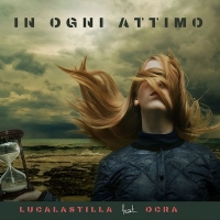 Luca Lastilla feat Ocra, In ogni attimo