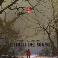 """Carlotta Amerio presenta il romanzo """"Al limite del sogno"""""""