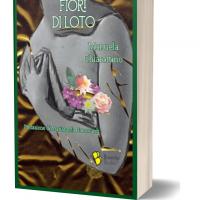 """""""Fiori di loto"""" della scrittrice Manuela Chiarottino: esce a San Valentino una storia di amore per se stessi e per la vita, un grande romanzo di amicizia e resilienza"""