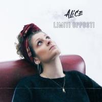 """Esce il primo singolo di Alice """"Limiti opposti"""""""