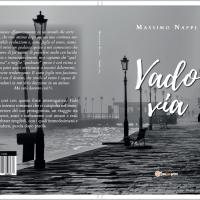 Vado Via, il travolgente viaggio nelle voci di dentro di Massimo Nappi