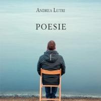 "Andrea Lutri presenta la raccolta in versi ""Poesie"""