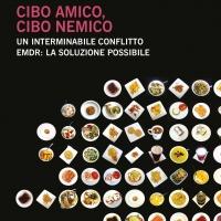 """Marina Balbo presenta l'opera """"Cibo amico, cibo nemico. Un interminabile conflitto. EMDR: la soluzione possibile"""""""