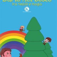 """""""Dario nel bosco tra realtà e magia"""" di Annamaria Fabrizi"""