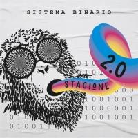 """Sistema Binario in radio e negli store digitali con il singolo """"Stagione 2.0"""""""