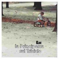 """Esc """"La principessa sul triciclo"""""""