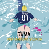 """Il nuovo singolo """"UNA CANZONE SCONCIA"""" - targato Discographia Clandestina e supportato da Alpaca Music - anticipa l'uscita dell'EP d'Esordio del cantautore salentino TUMA. Dal 2 Aprile disponibile su tutte le piattaforme"""