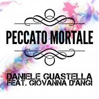 """Daniele Guastella: fuori """"Peccato mortale"""", il singolo che anticipa il nuovo album dell'artista siciliano"""