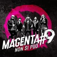 """""""NON SI PUÒ""""  è il singolo di esordio dei  MAGENTA#9"""