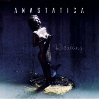 """Recalling"", l'album di esordio dei veneziani Anastatica"