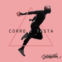 CORRO E BASTA - Il nuovo singolo di Gionathan