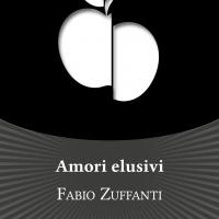 """""""Amori elusivi"""", la nuova raccolta di racconti di Fabio Zuffanti"""