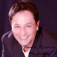 """DANILO RICCARDI In tutti gli store digitali """"MY FANTASY"""", il primo singolo del noto musicista e direttore d'orchestra"""