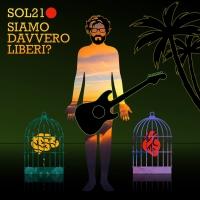 SOL21 Presenta A MARE Tratto dall'album SIAMO DAVVERO LIBERI?