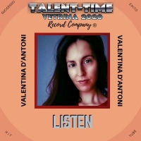 LE INTERVISTE DI TALENT-TIME: VALENTINA D'ANTONI