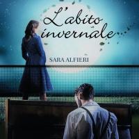"""""""L'abito invernale"""", il nuovo romanzo di Sara Alfieri"""