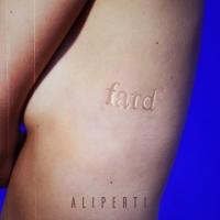 Fard  -  Il primo singolo di Aliperti