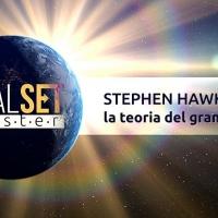 Stephen Hawking: la teoria del grande obiettivo