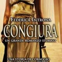 """""""La Congiura"""", il nuovo romanzo storico di Federica Introna"""