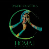 Daniele Guastella: fuori Homaj - Vol.1