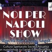 Noi per Napoli Show in Tv