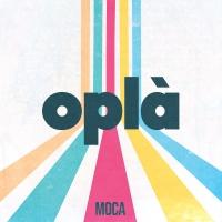 MOCA In uscita OPLÀ, il debut album (La Clinica Dischi / Aguaplano Records). La band da Viral 50 reinventa il debutto discografico in due volumi distinti