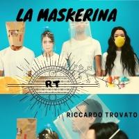 La maskerina, Riccardo Trovato