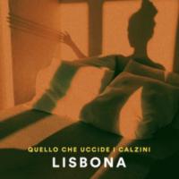 """LISBONA: """"QUELLO CHE UCCIDE I CALZINI"""" è il nuovo singolo del cantautore torinese"""