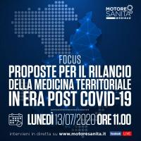 Focus Proposte per il rilancio della medicina territoriale in era post Covid-19