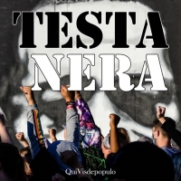 QuiVisdepopulo  presenta  TESTA NERA (THE COVID EXPERIENCE)