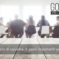 Effetto del lavoro di squadra: 5 passi importanti verso l'obiettivo