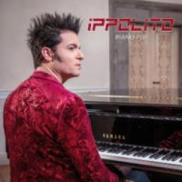 """IPPOLITO: """"PIANO POP""""  è il disco di cover piano e voce che omaggia i grandi classici della musica leggera italiana"""