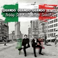 """BOBBY SOLO feat. ANTONIO SALVATI in radio con """"Quando Quando Quando"""", rivisitazione del grande successo di Tony Renis"""