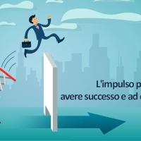 L'impulso per aiutarvi ad avere successo e ad essere efficaci