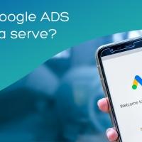 Cos'è Google Ads e come funziona