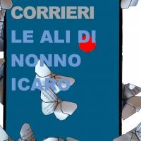 """Arriva in libreria il romanzo di Massimiliano Corrieri """"Le ali di nonno Icaro"""""""