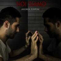 """""""Noi Siamo"""", il nuovo album di Andrea Pimpini"""