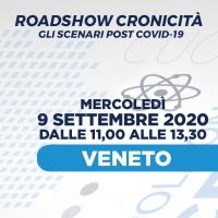 Roadshow Cronicità. Gli scenari post Covid-19' - Veneto, 9 Settembre 2020