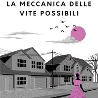 Nuova uscita in libreria: La meccanica delle vite possibili
