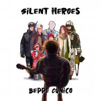 """BEPPE CUNICO """"SILENT HEROES"""" è il singolo d'esordio del cantautore e batterista vicentino"""