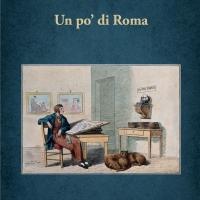 """Libri,  """"Un po' di Roma"""" per celebrare i 150 anni  dalla breccia di Porta Pia"""