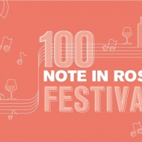 100 NOTE IN ROSA FESTIVAL: A VERONA MUSICA E VINO PER L'ADDIO ALL'ESTATE E IL BENVENUTO ALL'AUTUNNO