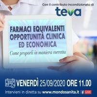 'Farmaci equivalenti: Opportunità clinica ed economica. Come proporli in maniera corretta' - 25 Settembre 2020, ORE 11
