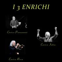 """""""I 3 Enrichi"""", o l'incanto dell'improvvisazione"""