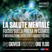 'La salute mentale. Focus sulla presa in carico e misurazione degli esiti assistenziali' - Piemonte, 1 Ottobre 2020, ORE 11