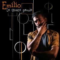 """""""Le giuste parole"""", in radio il nuovo singolo di Emilio"""