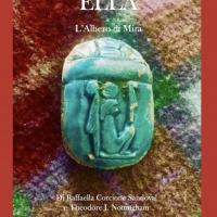 """Raffaella Corcione Sandoval presenta il romanzo """"Ella e l'Albero di Mira"""""""
