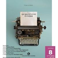 """Al Teatro Arciliuto la silloge poetica """"Quarant'anni in versi"""" di Francesco Basile (Roma, 8 ottobre)"""