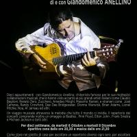Giandomenico Anellino, Una chitarra d'autore - Al Teatro Arciliuto il martedì sera, dal 6 ottobre all'8 dicembre